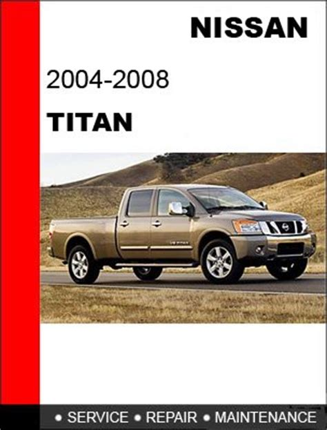 vehicle repair manual 2008 nissan titan auto manual 2004 2005 2006 2007 2008 nissan titan service repair manual cd