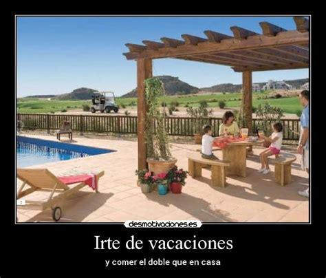 imágenes de vacaciones graciosas im 225 genes y carteles de vacaciones desmotivaciones