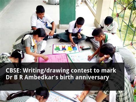 Br Ambedkar National Essay Competition 2016 by Cbse Writing Drawing Contest To Ambedkar S Birth Anniversary Careerindia