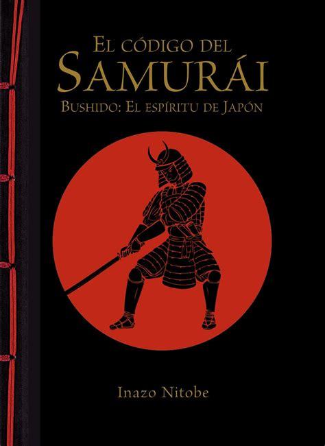comprar libro el c 211 digo del samur 193 i bushido el esp 205 ritu de jap 211 n
