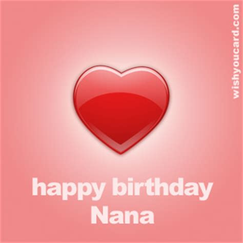 Happy Birthday Nana Cardsss Happy Birthday Nana Free E Cards