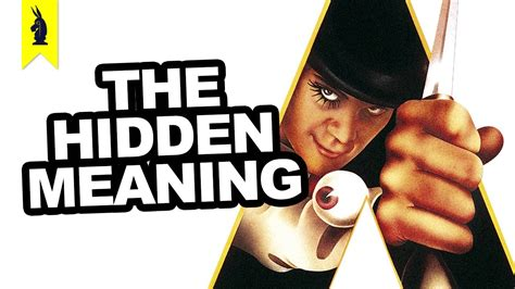 secret we the meaning meaning in a clockwork orange earthling cinema