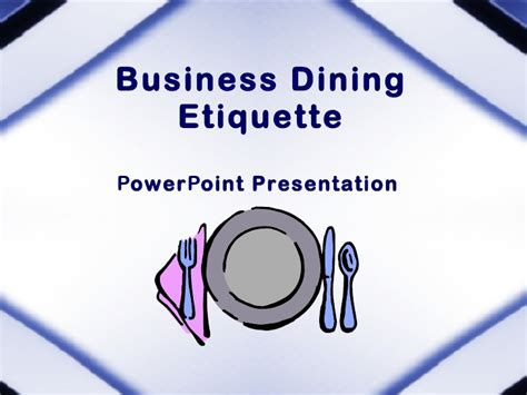 Dining Table Etiquette Ppt Business Dining Etiquette