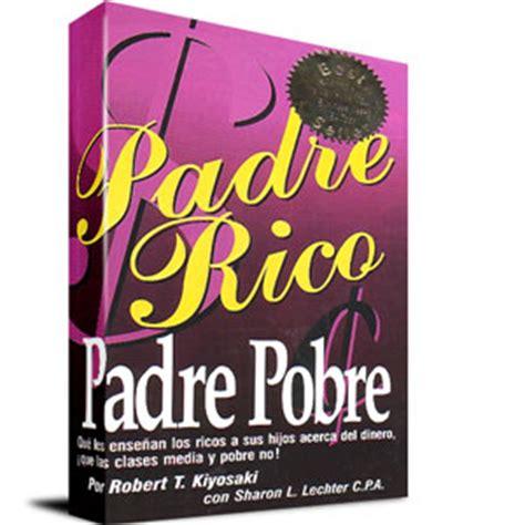 libro padre rico padre pobre libro padre rico padre pobre archivos invierta para ganarinvierta para ganar
