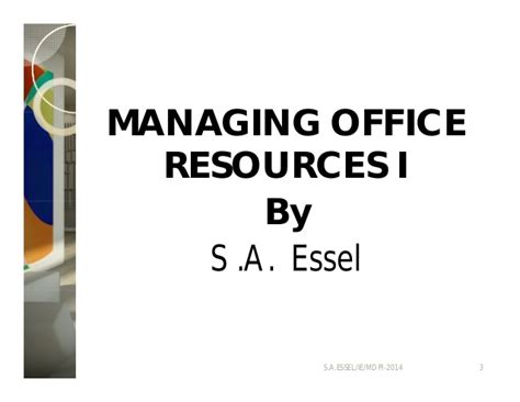 Office Resources Managing Office Resources I