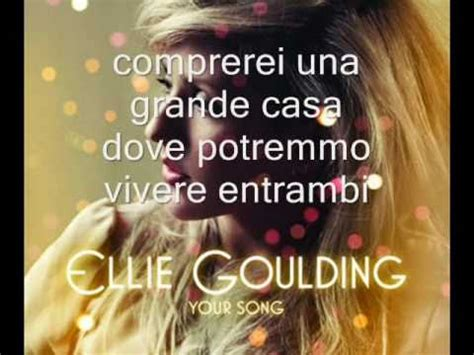 your song ellie goulding testo your song ellie goulding con traduzione