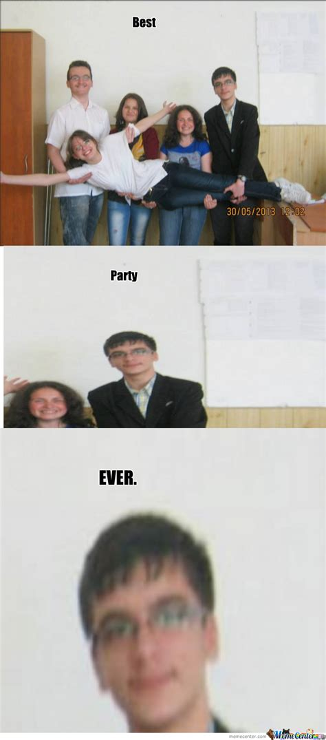 best party ever corcheh quickmeme best party ever by shanedude meme center