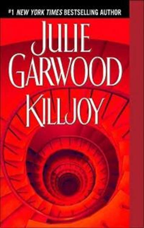 Killjoy Julie Garwood killjoy by julie garwood
