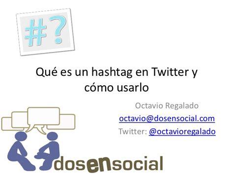 layout que es en twitter qu 233 es un hashtag en twitter y c 243 mo usarlo