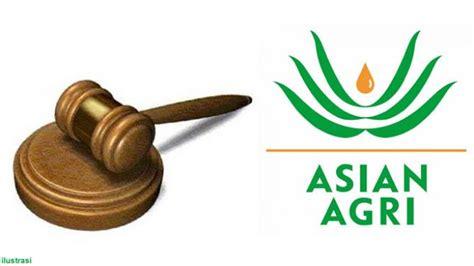 asian agri berharap  keadilan bagi wajib pajak