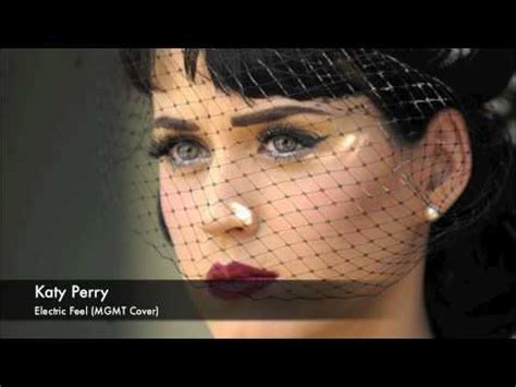 download mp3 feels katy perry 4 58 mb katy perry electric feel mgmt cover download mp3
