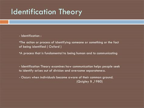 Theory Of Identification by Identification Theory 1