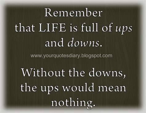 ups quote quotes about ups and downs in quotesgram