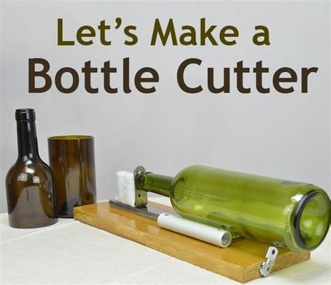 Bottle Cutter Brings Recycling Home by Diy Glass Bottle Cutter Bottle Cutter Glass Bottle And
