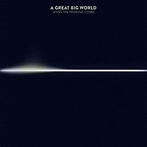 Cd A Great Big World Is There Anybody Out There 1 is there anybody out there by a great big world on co uk