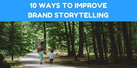storytelling for small business creating and growing an authentic business through the power of story books 10 ways to improve brand storytelling for your business