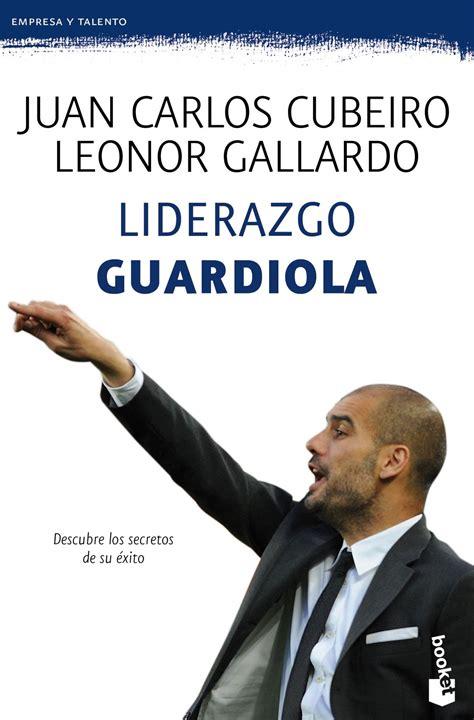 liderazgo guardiola liderazgo guardiola liverpool es parte de mi vida