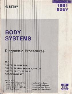 motor repair manual 1992 chrysler new yorker security system 1991 chrysler imperial new yorker salon 5th avenue dodge dynasty body systems diagnostic