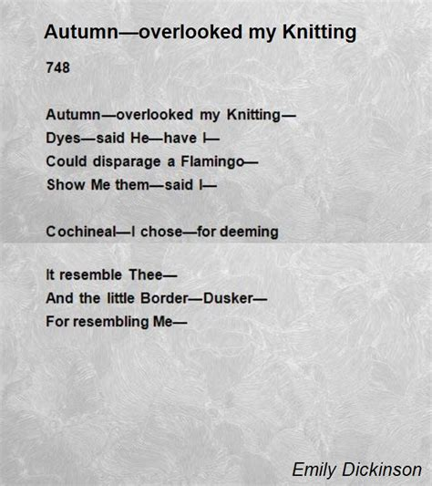 Autumn Overlooked My Knitting Poem By Emily Dickinson