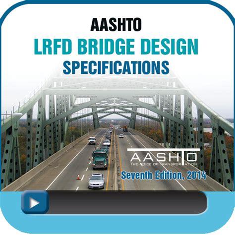 aashto lrfd bridge design specifications  edition