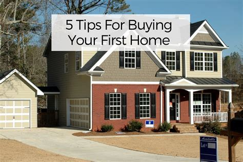 when to buy your first house 5 tips for buying your first home your wild home