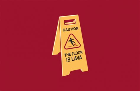 The Floor Is Lava by The Floor Is Lava Bustedtees Snarky