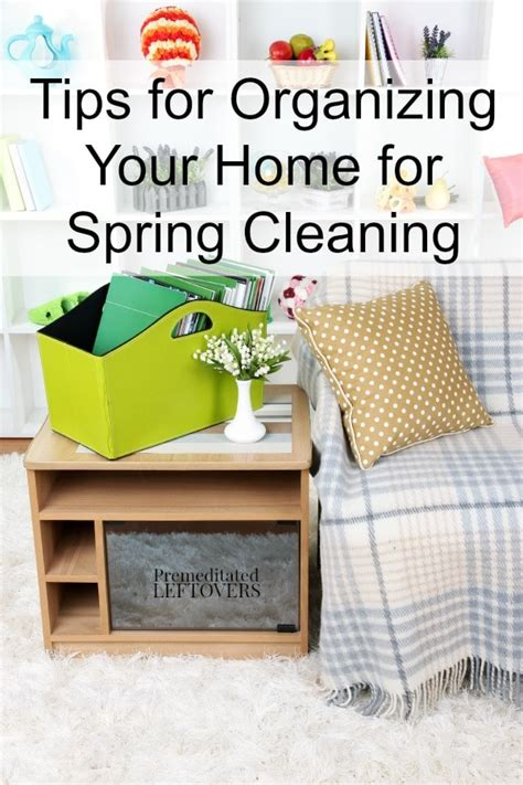tips for organizing your home tips for organizing your home for spring cleaning