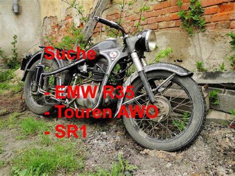 Suche Motorrad Emw suche emw r35 touren awo sr1 in ilmenau sonstige