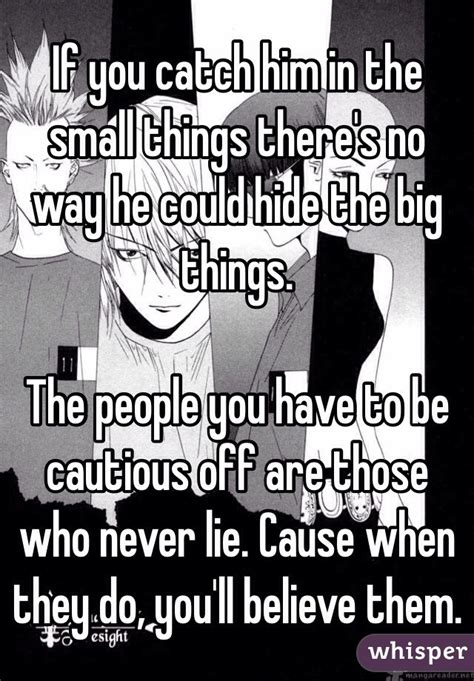 Ways To Catch Him On You by If You Catch Him In The Small Things There S No Way He