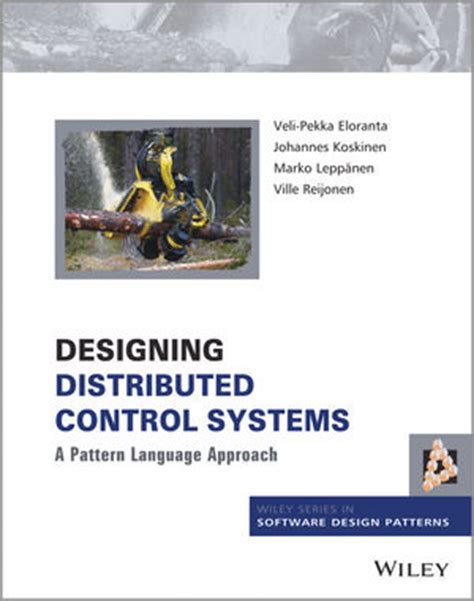 a pattern language for distributed computing wiley designing distributed control systems a pattern