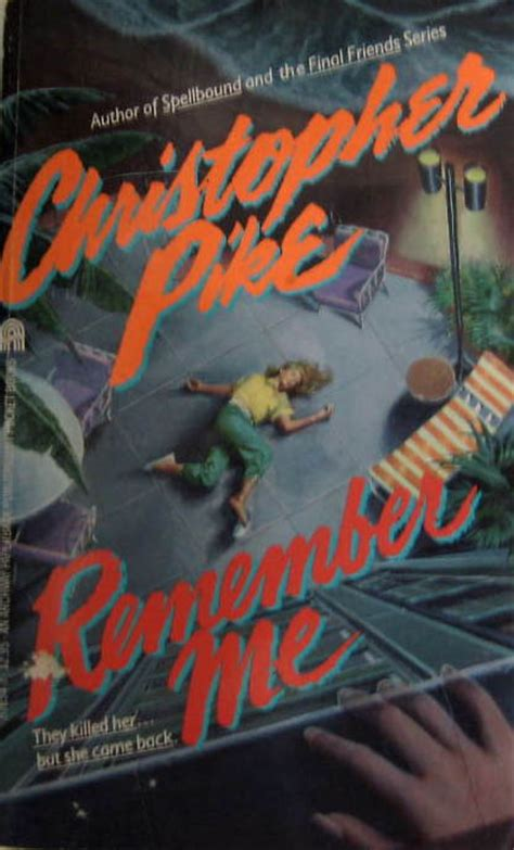 remember books christopher pike now that s what i call