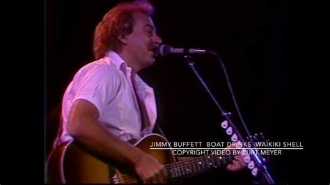 boat drinks video jimmy buffett at waikiki shell sings boat drinks video by