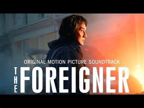 the foreigner 2017 on itunes the foreigner soundtrack tracklist 2017 youtube