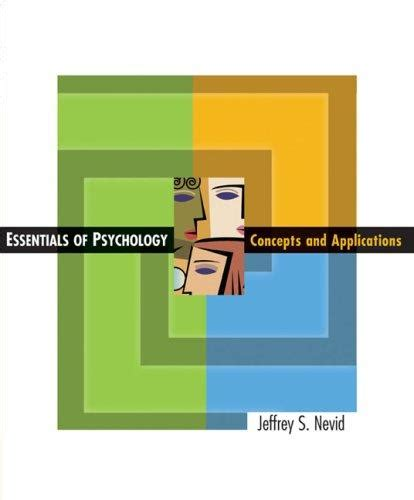 essentials of psychology concepts and applications essentials of psychology concepts and applications 1st
