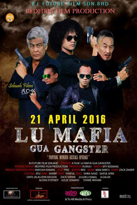 film indonesia 2016 streaming nonton lu mafia gua gangster 2016 malay movie film
