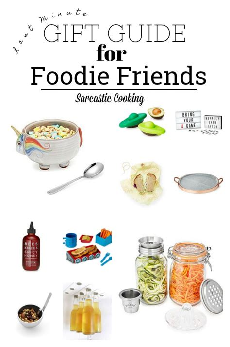Kitchen Gifts For Friends Last Minute Gifts For Foodie Friends