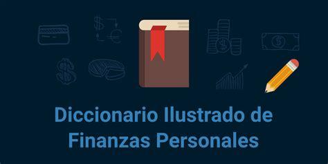 finanzas significado de finanzas diccionario diccionario de finanzas personales monee blog
