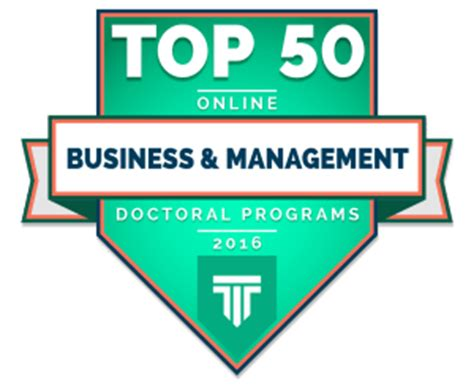 Top Doctoral Programs In Business top 50 doctoral degrees in business and management