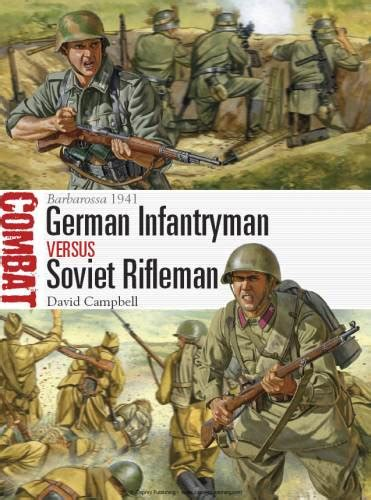german soldier vs soviet 1472824563 german infantryman vs soviet rifleman barbarossa 1941 osprey combat 7 avaxhome