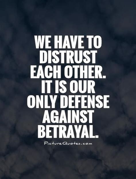 Betrayal Quotes Trust Quotes Betrayal Quotes Quotesgram