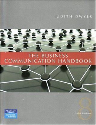 the graphic communication handbook the business communication handbook by judith dwyer