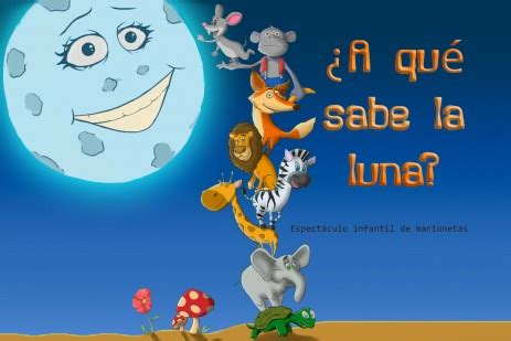 a que sabe la 8484645649 191 a qu 233 sabe la luna sala tarambana
