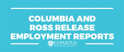 Columbia Mba Employment Report 2016 by Expartus Columbia And Ross Release Employment Reports