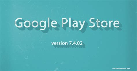 the play store apk play store apk v7 4 02 for android wear available for the android soul