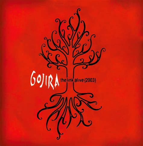 best gojira album the link alive album by gojira lyreka