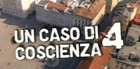 un caso di coscienza un caso di coscienza 4 trama 2 puntata