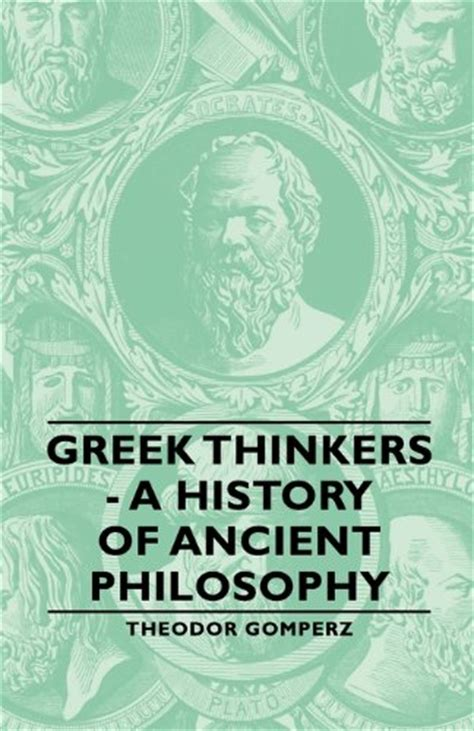 classical philosophy a history 0199674531 theodor gomperz author profile news books and speaking inquiries