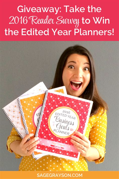 Survey To Win - giveaway take the 2016 reader survey to win the edited year planners sage grayson