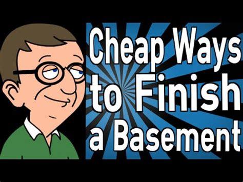 how to finish a basement cheap cheap ways to finish a basement