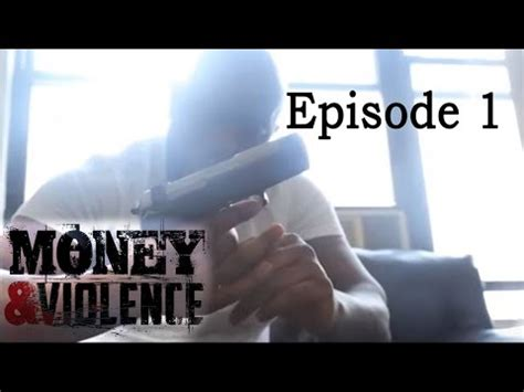 Episodes Of Violence money and violence free tv hd free